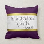 La alegría del señor es mi almohada de la fuerza: