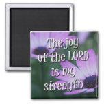 La alegría del señor es mi fuerza iman de nevera