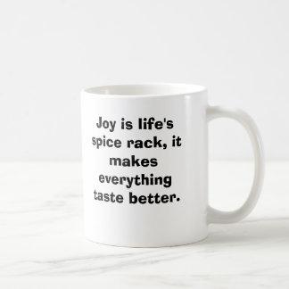 La alegría es estante de la especia de la vida, él taza de café