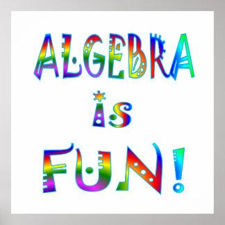 La álgebra es diversión - comenzando en $11,80 póster
