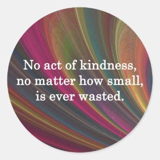 La amabilidad crece más dulce con cada uno que pegatina redonda