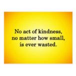 La amabilidad crece más dulce con cada uno que rec postales