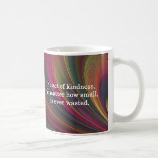 La amabilidad crece más dulce con cada uno que rec taza