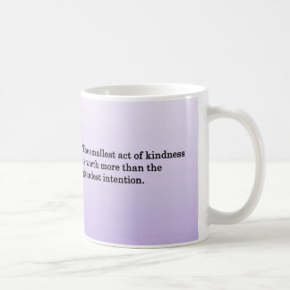 La amabilidad de otras taza