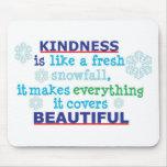 la amabilidad es alfombrillas de raton