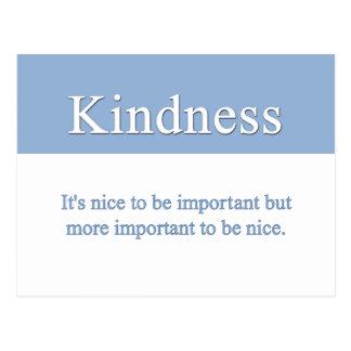La amabilidad es la calidad más importante tarjetas postales