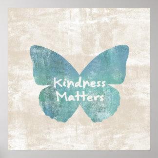 La amabilidad importa mariposa póster
