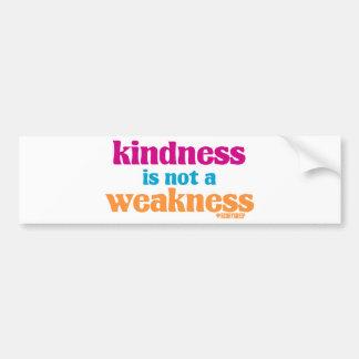 La amabilidad no es una debilidad pegatina para auto
