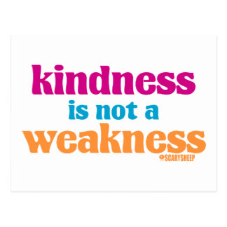 La amabilidad no es una debilidad tarjeta postal