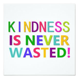 """La amabilidad nunca se pierde invitación 5.25"""" x 5.25"""""""