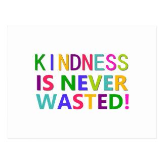 La amabilidad nunca se pierde tarjeta postal