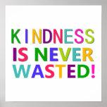 La amabilidad nunca se pierde posters