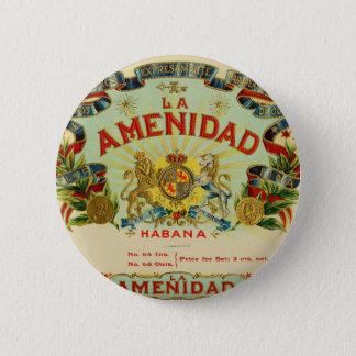 La Amenidad Cigars Pinback Button