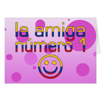 La Amiga Número 1 in Colombian Flag Colors 4 Girls Greeting Card