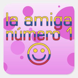 La Amiga Número 1 in Colombian Flag Colors 4 Girls Square Sticker
