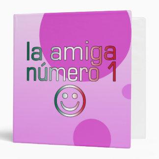 La Amiga Número 1 in Mexican Flag Colors 4 Girls Binder