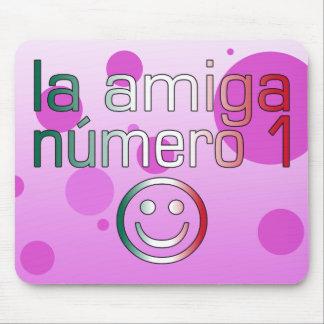 La Amiga Número 1 in Mexican Flag Colors 4 Girls Mouse Pad