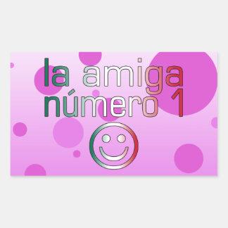 La Amiga Número 1 in Mexican Flag Colors 4 Girls Rectangular Sticker