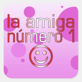La Amiga Número 1 in Peruvian Flag Colors 4 Girls Square Sticker