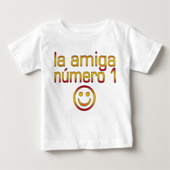 La Amiga Número 1 in Spanish Flag Colors for Girls Baby T-Shirt