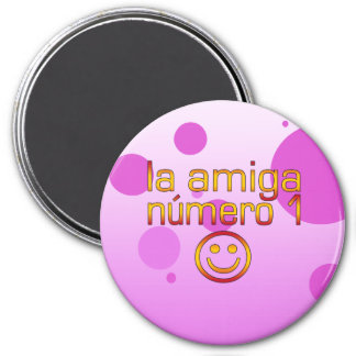 La Amiga Número 1 in Spanish Flag Colors for Girls 3 Inch Round Magnet