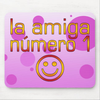 La Amiga Número 1 in Spanish Flag Colors for Girls Mouse Pad