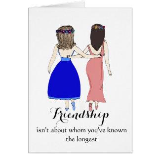 La amistad no está sobre quién usted ha sabido lo tarjeta de felicitación