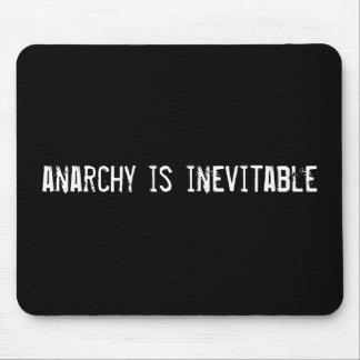 la anarquía es inevitable tapete de ratón