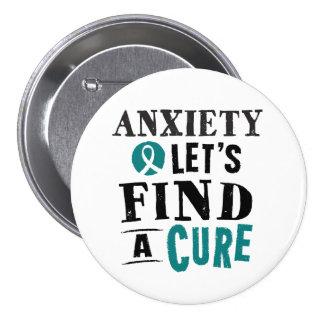 La ansiedad deja para encontrar un botón de la pin redondo de 3 pulgadas