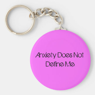 La ansiedad no me define llavero redondo tipo pin
