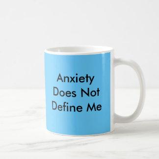 La ansiedad no me define taza