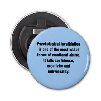 La anulación psicológica es una la mayoría… abrebotellas redondo