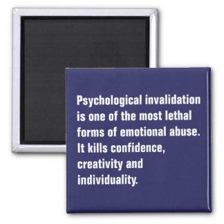 La anulación psicológica es una la mayoría… imán cuadrado