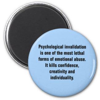 La anulación psicológica es una la mayoría… imán redondo 5 cm