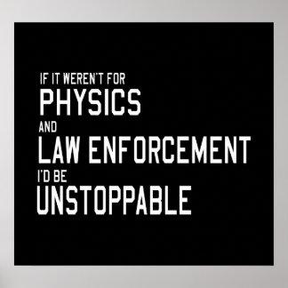 La aplicación de la física y de ley me está póster