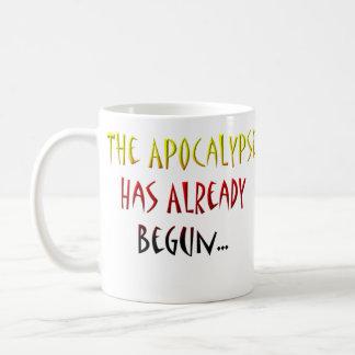 La apocalipsis ha comenzado ya deja comienzo con. taza clásica