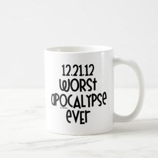 La apocalipsis peor nunca taza