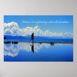 La aptitud es un viaje, no un destino póster