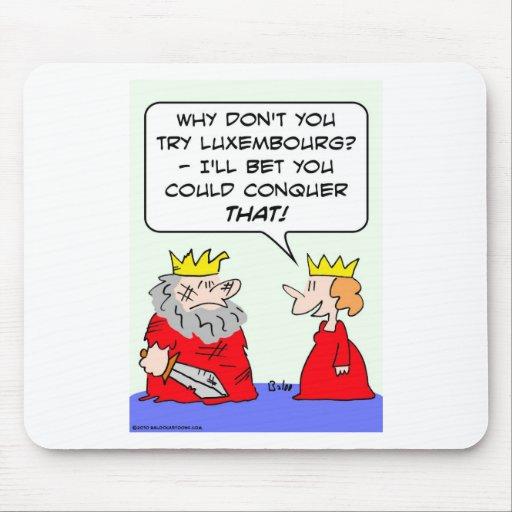 la apuesta del rey podía conquistar Luxemburgo Tapete De Ratones