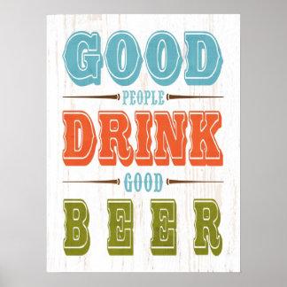 La Arte-Buena gente inspirada bebe la buena cervez Póster