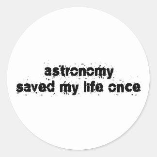 La astronomía ahorró mi vida una vez pegatina redonda