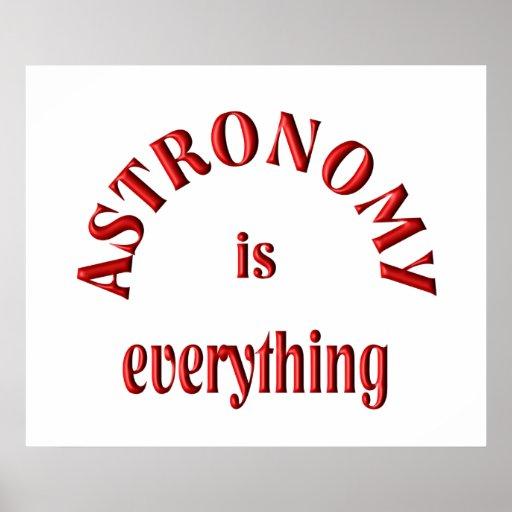La astronomía es todo posters