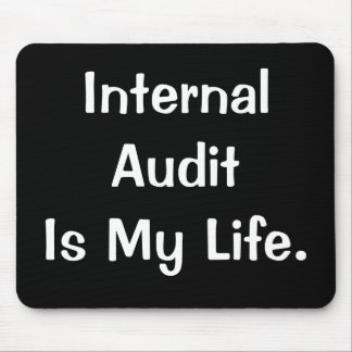 La auditoría interna es mi lema interno del interv alfombrillas de raton