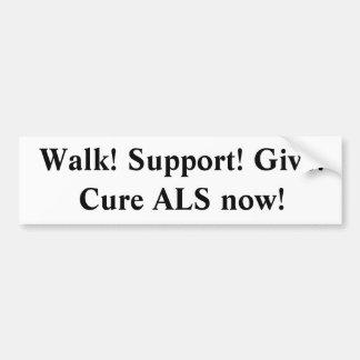 La ayuda del paseo ahora da el ALS de la curación Pegatina Para Auto