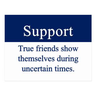 La ayuda es dada por los amigos verdaderos postales