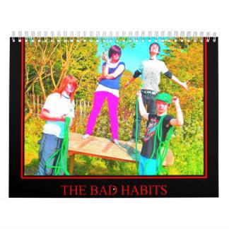 La banda Calander de los malos hábitos Calendario De Pared