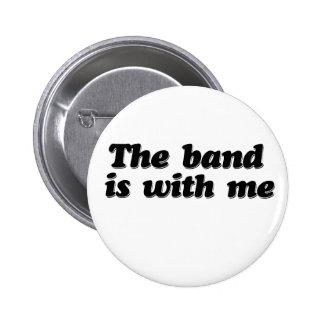 La banda está conmigo pin