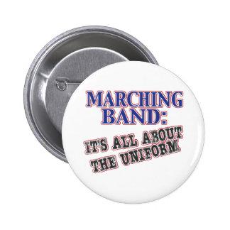 La banda está todo sobre el uniforme pin redondo de 2 pulgadas