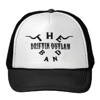 La banda proscrita Driftin: Gorra