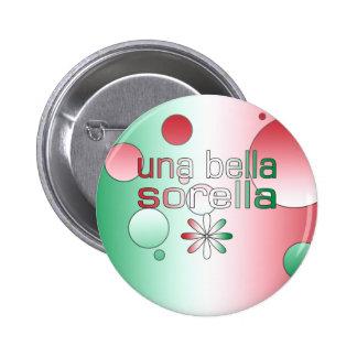 La bandera de Una Bella Sorella Italia colorea art Pin Redondo 5 Cm